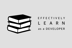 effectively-learn-as-a-developer